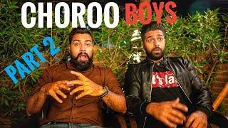 CHOROO BOYS Part 2 Feat. #KarachiVynz | #TheGreatMohammadAli