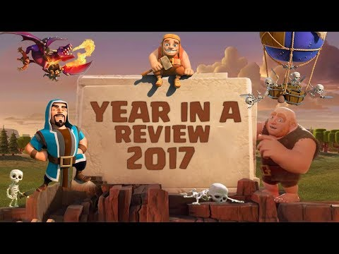 An Honest Clash of Clans 2017 Year in Review! | CoC 2017 Major Updates Reviewed (Good, Bad & Ugly)