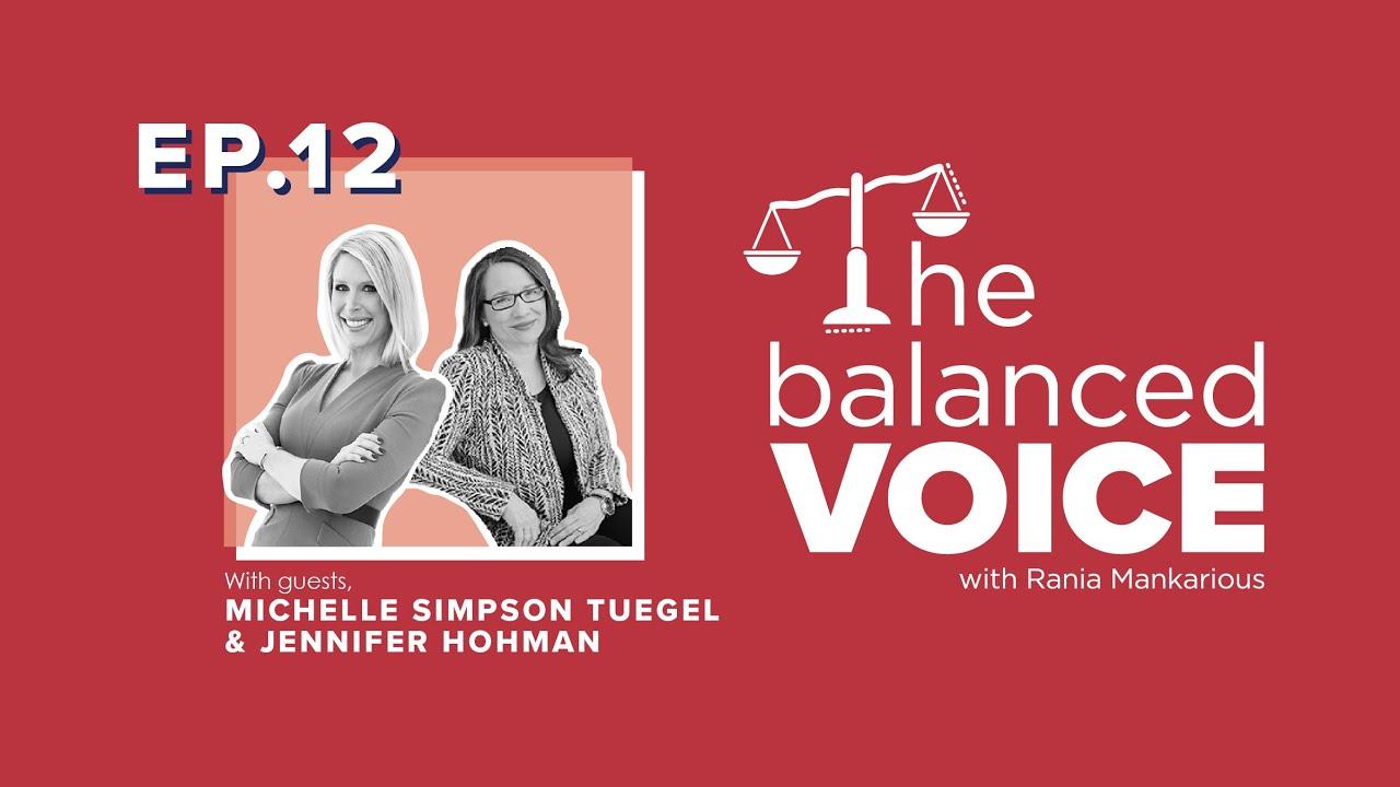 The Balanced Voice Episode 12 | Michelle Simpson Tuegel & Jennifer Hohman