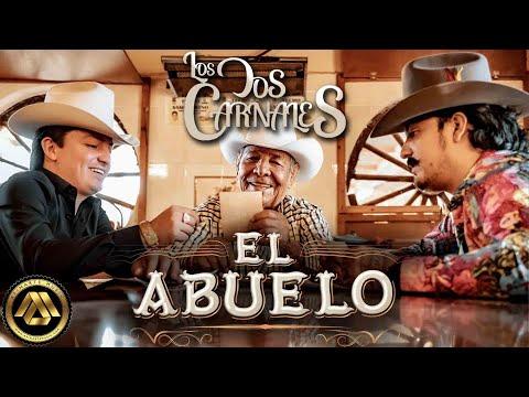 Los Dos Carnales - El Abuelo (Video Oficial)