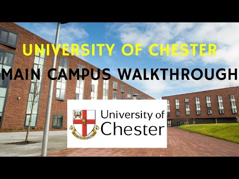 University of Chester, Main Campus Tour