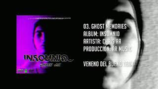 Chris AR | 03.Ghost Memories | EP. INSOMNIO (Prod. x AR Music)