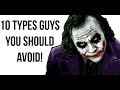 10 Types of Guys To Avoid Dating