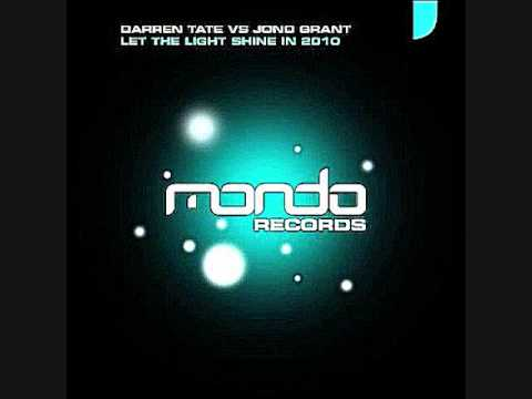 Darren Tate vs Jono Grant - Let the Light Shine In 2010 (Filo & Peri Dub Mix)