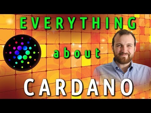 EVERYTHING ABOUT CARDANO (ADA): Full explanation of Cardano