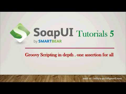 Groovy Scripting in SoapUI Complete Guide | Assertion and
