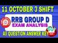 11 OCTOBER 3 SHIFT group D | RRB GROUP D EXAM ANALYSIS 11 oct 3rd shift , today group D paper