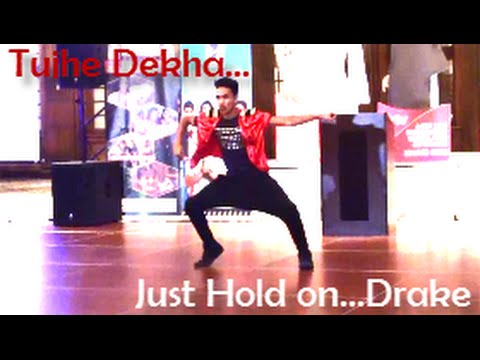 Drake Just Hold On/Tujhe Dekha (Arjun) Bollywood Dance Video