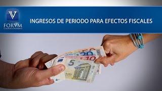 Ingresos de periodo para efectos fiscales. DIAN.  [Derecho Tributario]