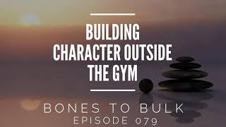 Building Character Outside the Gym