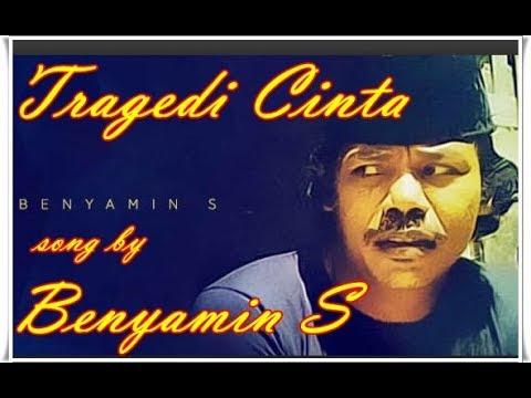 Tragedi Cinta - Song by Benyamin. S