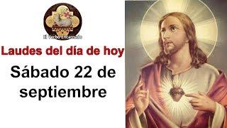 Laudes de hoy Sábado 22 Septiembre Liturgia de las horas de hoy Oración de la mañana