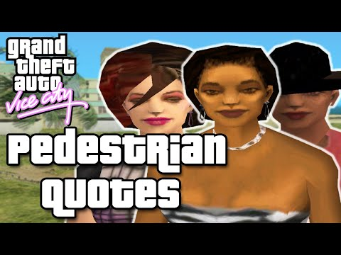 GTA Vice City Pedestrian Quotes : Black Rich Woman, Black Young Lady & White Street Female