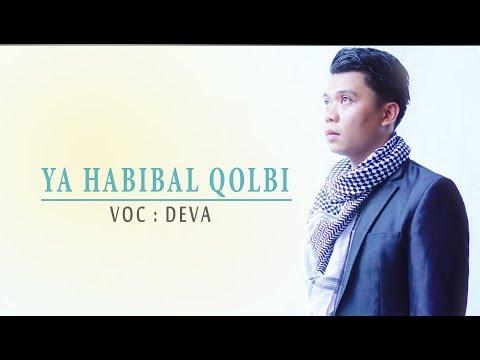 CS Creative-SHOLAWAT MERDU ( YA HABIBAL QOLBI + Lirik - COVER By DEVA )