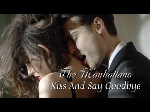 the-manhattans---kiss-and-say-goodbye---tradução