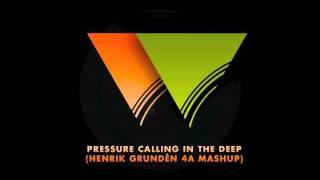 Alesso & Adele vs. Avicii & Axwell - Pressure Calling In The Deep (Henrik Grundén Mashup)