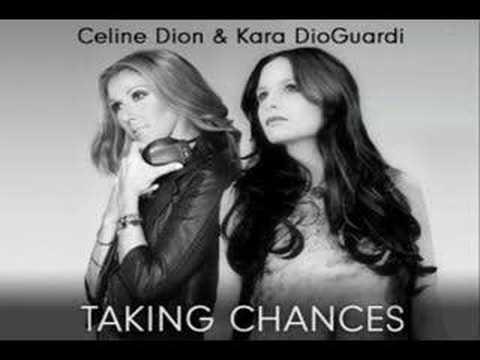 Celine Dion & Kara DioGuardi - Taking Chances