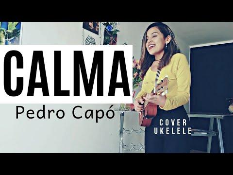 Calma - Pedro Capó - Cover Ukulele