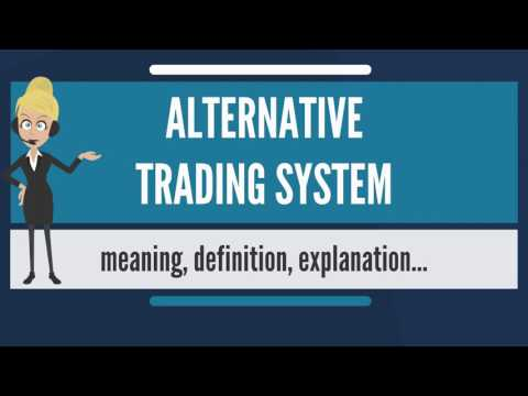 Alternative trading system - Forex for Beginners: Guide
