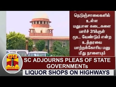 SC adjourns pleas of State Govts to modify the Order to close Liquor Shops at SH, NH for Tomorrow