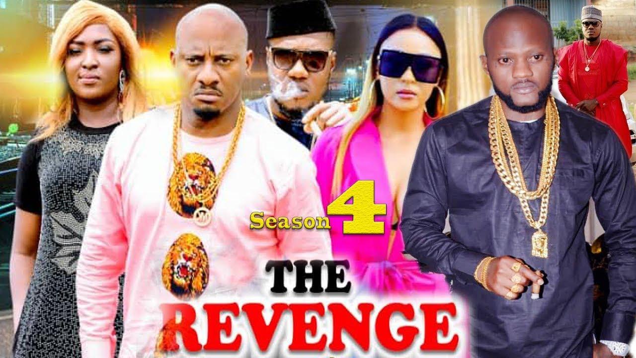 Download The Revenge Season 4 {New Movie} - Yul Edochie|2019 Latest Nigerian Nollywood Movie