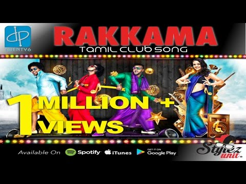 Rakkama | Stylez Unit | Black Kaalai | Mr Ant | V-Don | DP26 | Tamil Club Song | Official Video