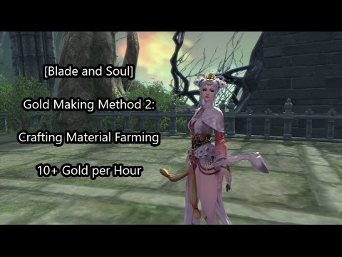 blade and soul crafting guide blade and soul gold method 2 10 gold per hour 5957