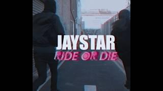 Jaystar - Ride or Die [Music Video] @Jaystarmusician