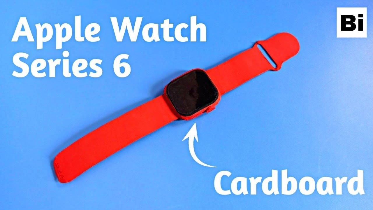 How To Make Apple Watch 6 From Cardboard | Bi