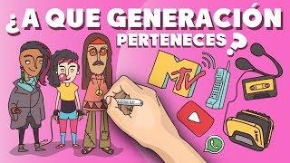¿A qué generación perteneces?