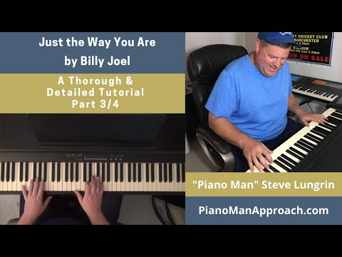 Just the Way You Are (Billy Joel), Part 3/4 Free Tutorial!