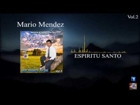 MARIO MENDEZ ESPIRITU SANTO  MÚSICA