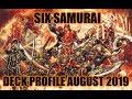 SIX SAMURAI DECK PROFILE (AUGUST 2019) YUGIOH!