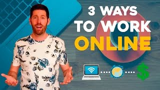 How To WORK ONLINE - Freelance, Remote Work and Online Business