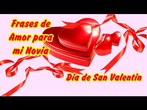 Frases De Amor Y Amistad Para Dedicar A Mi Novia Feliz Dia De San