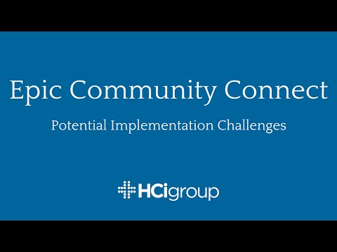 Epic Community Connect: Potential Implementation Challenges