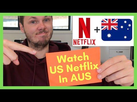 How To Watch American Netflix In Australia [2020]