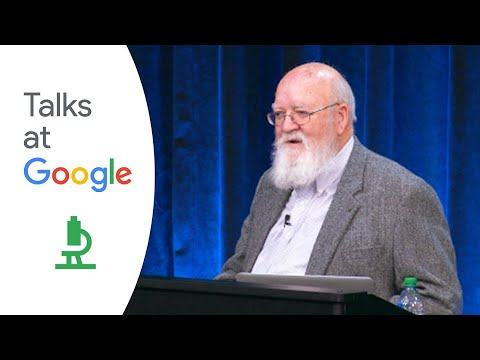 "Daniel Dennett: ""From Bacteria to Bach and Back: The Evolution of Minds"" 
