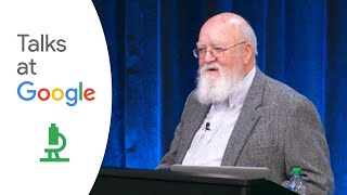 Daniel Dennett: 'From Bacteria to Bach and Back: The Evolution of Minds' | Talks at Google