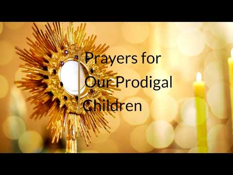 Fathers of Mercy Monthly Prodigal Children Prayer and Adoration.