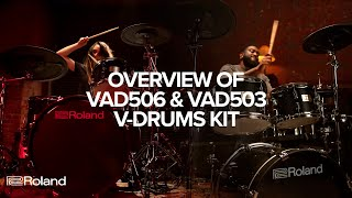 Overview of Roland V-Drums Acoustic Design VAD506 & VAD503 Electronic Drum Kits