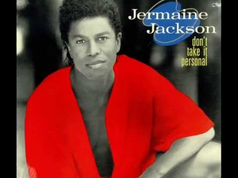 Jermaine Jackson  Don't Take It Personal