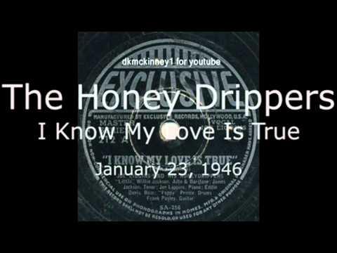 Joe Liggins Honeydrippers - I Know My Love Is True (1946)