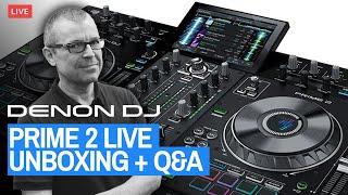 Denon DJ Prime 2 DJ Console - Live Unboxing + Q&A