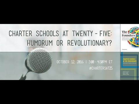 Charter Schools at Twenty-Five: Humdrum or Revolutionary?