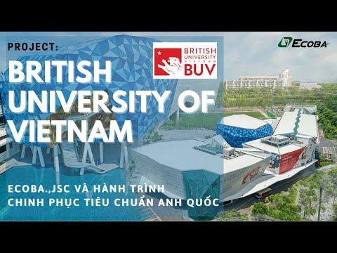 Ecoba và hành trình chinh phục dự án British University of Vietnam (BUV)