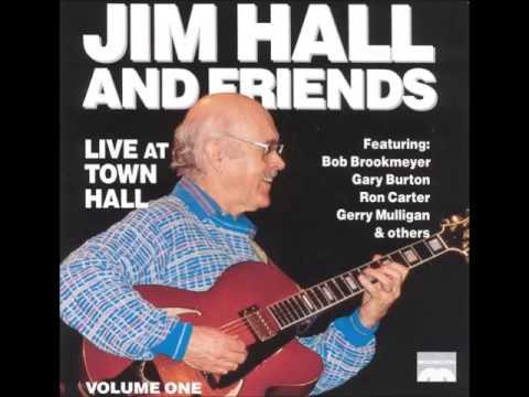 Jim Hall - Live at Town Hall Vol. 1 (1990 Album)