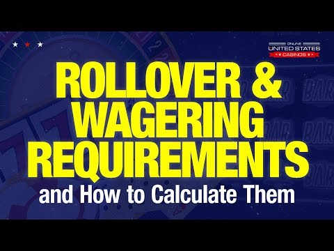 How To Request An Online Casino Bonus Payout - Rollover & Wagering Requirements