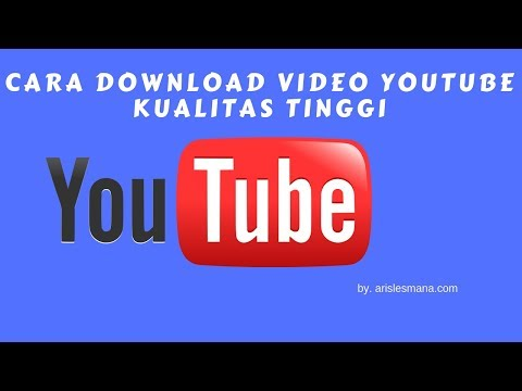 Cara Download Video Youtube Kualitas Tinggi ala Aris Lesmana