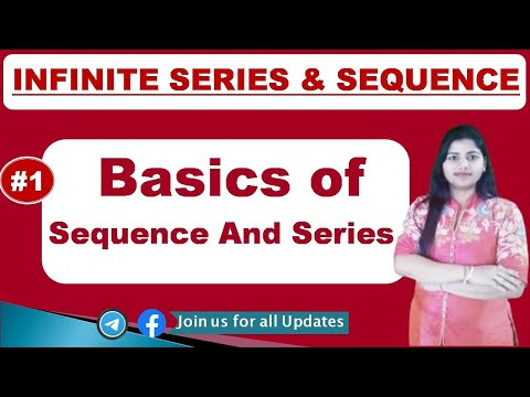 Basics Of Sequence And Series (Part 1) in hindi